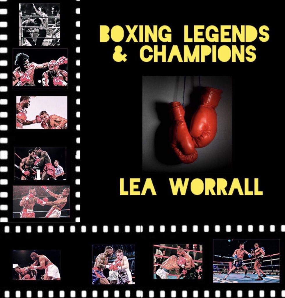 A Journey Through Boxing Series by  Lea Worrall