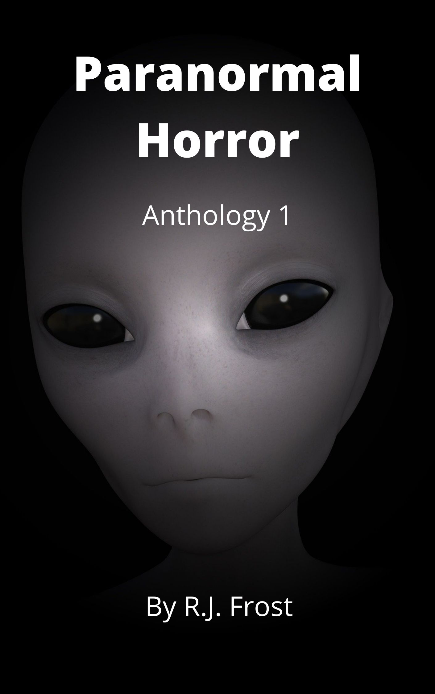 Paranormal Horror: Anthology 1, by R.J. Frost