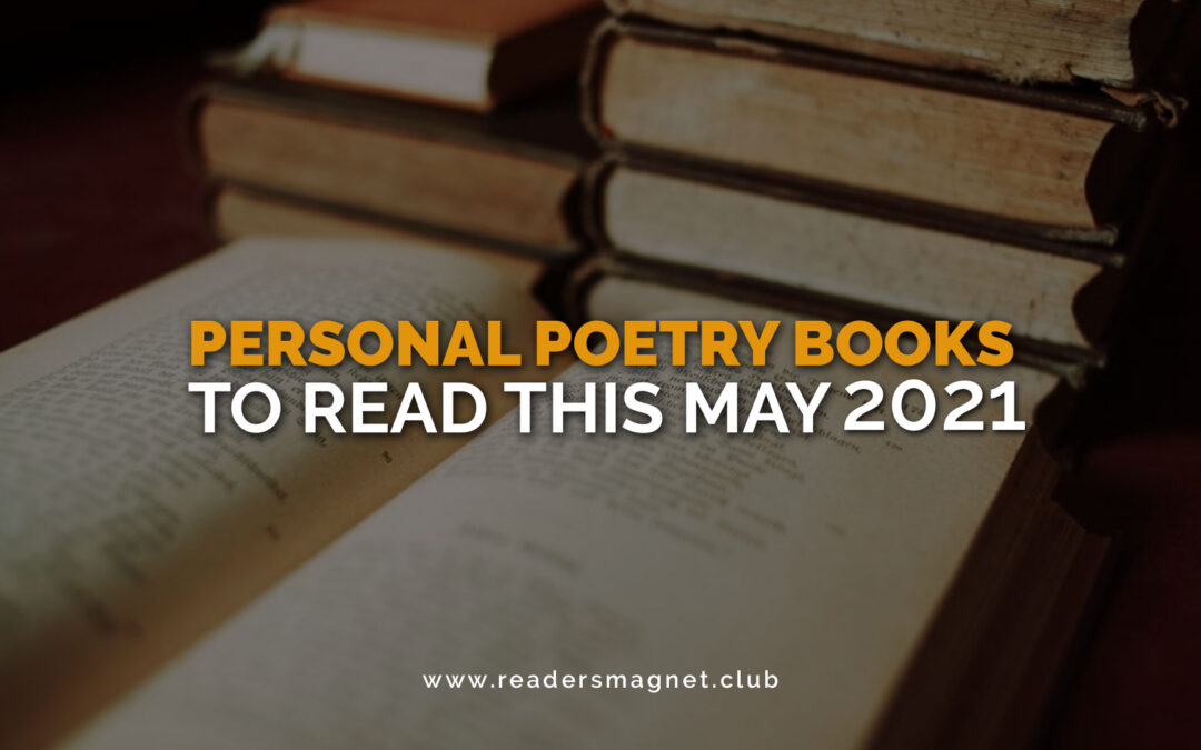 Personal Poetry Books to Read this May 2021