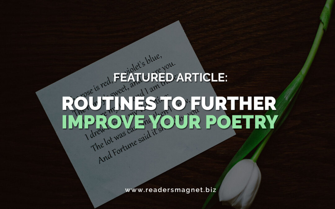 Routines to Further Improve Your Poetry
