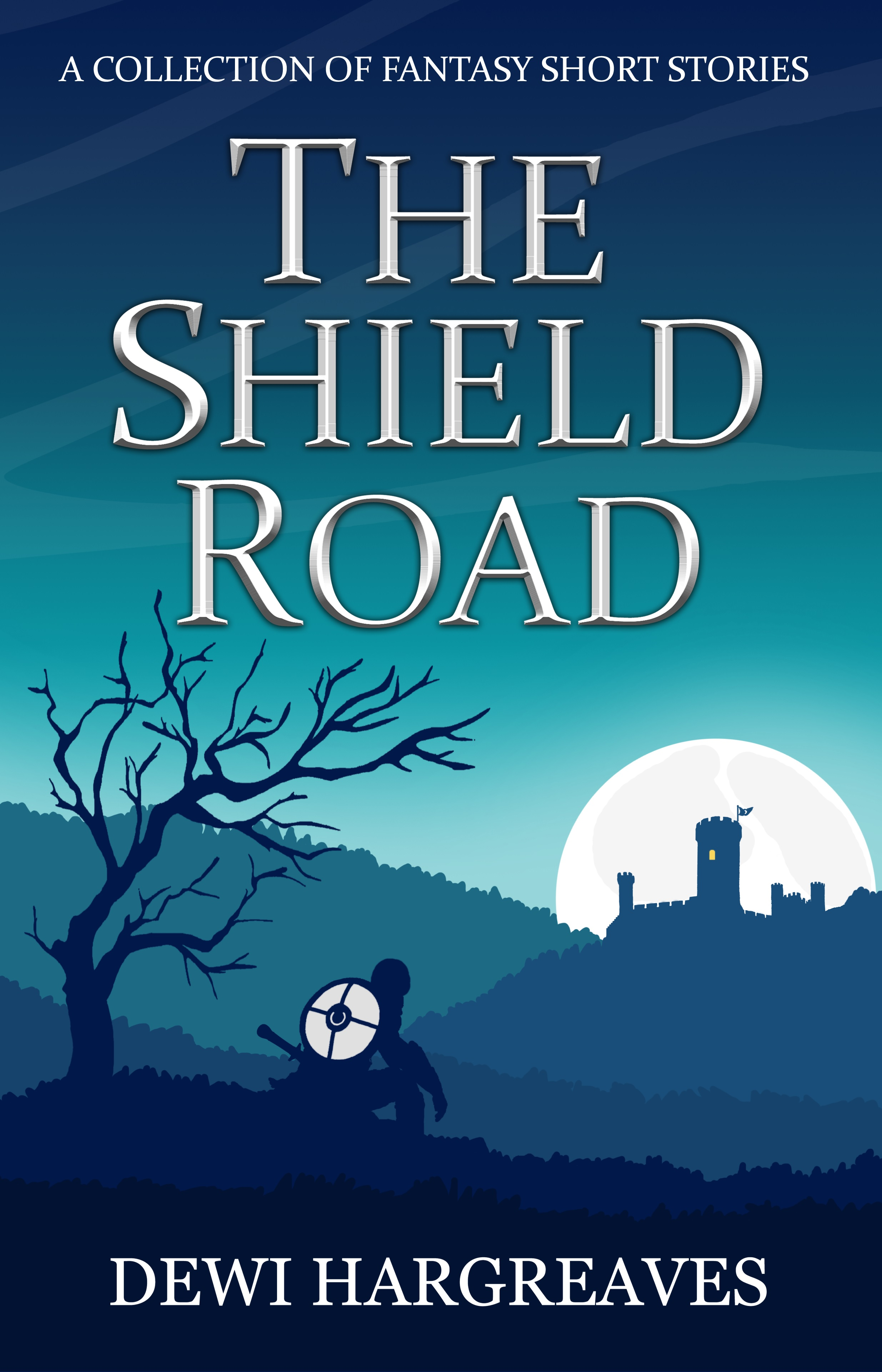 The Shield Road by Dewi Hargreaves