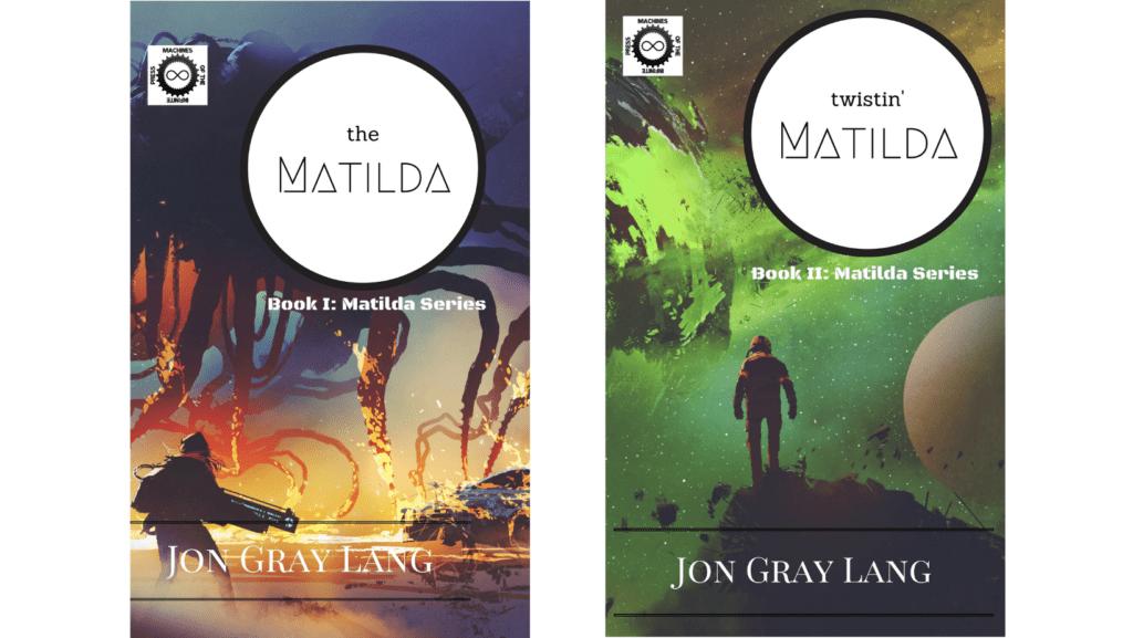 The Matilda & Twistin' Matilda by Jon Gray Lang