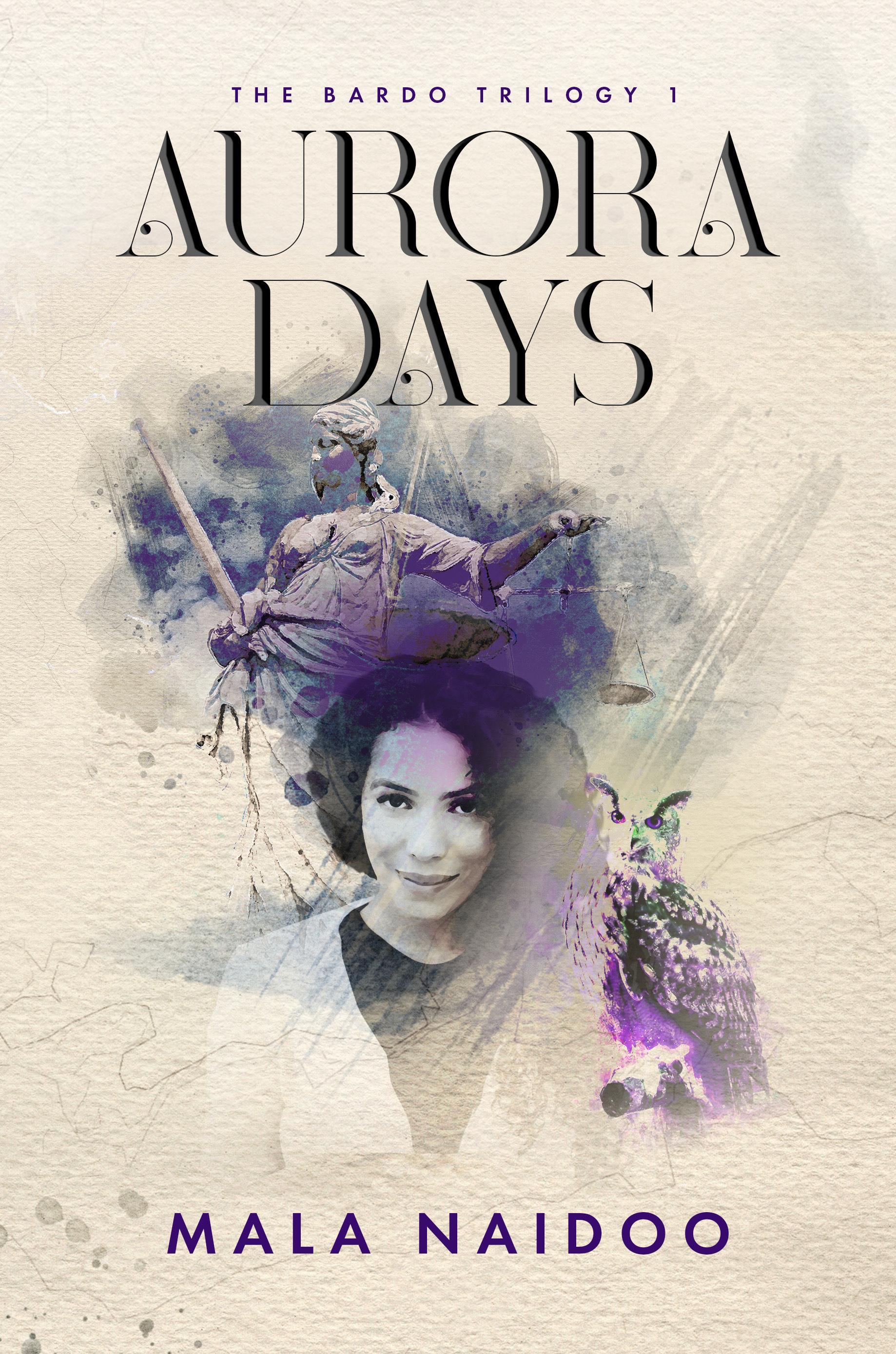 Aurora Days by Mala Naidoo