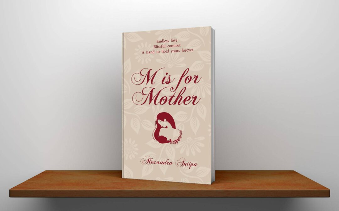 M is for Mother: My Journey into Motherhood