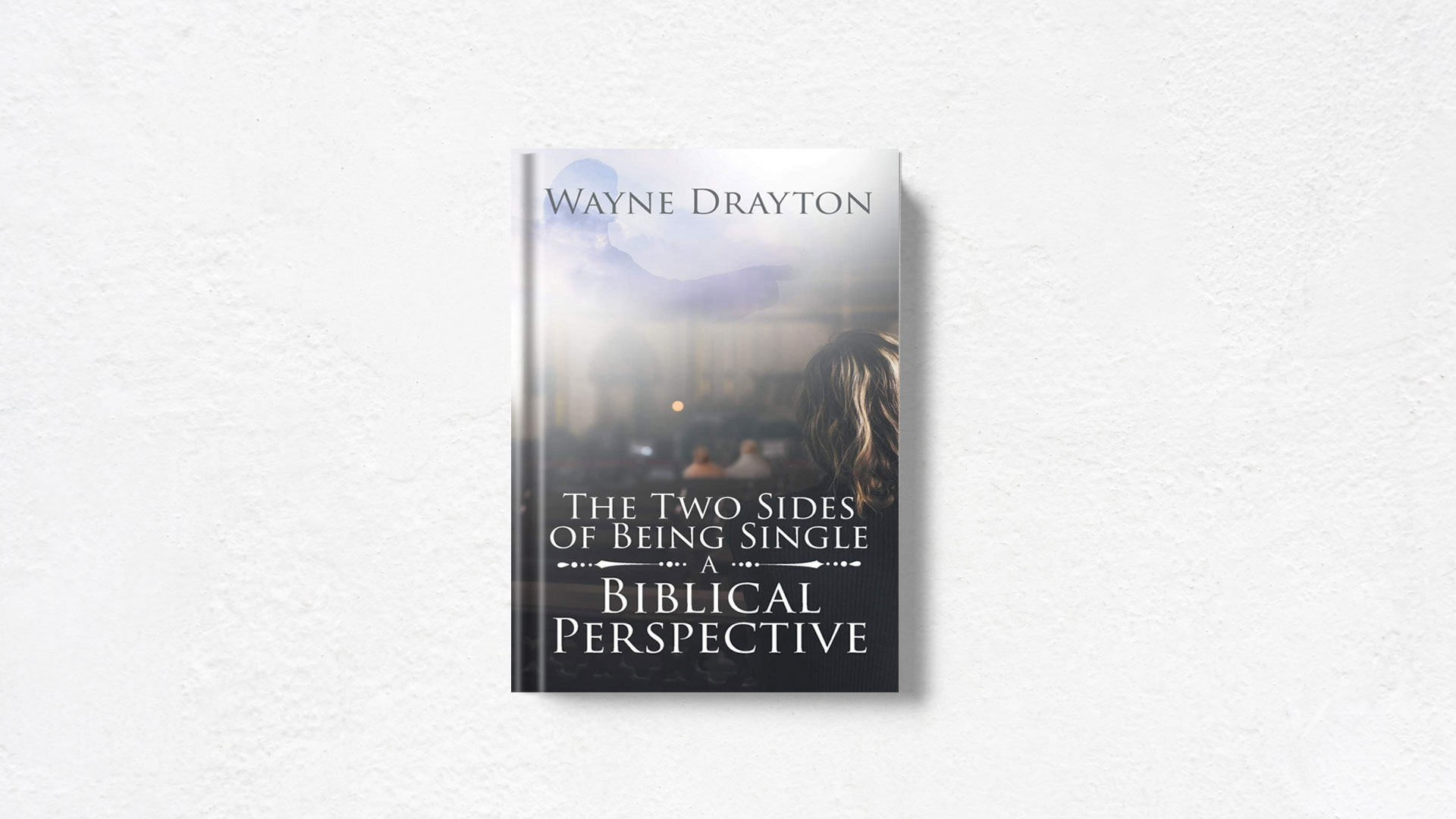 A-Biblical-Perspective-by-Wayne-Drayton book feature banner
