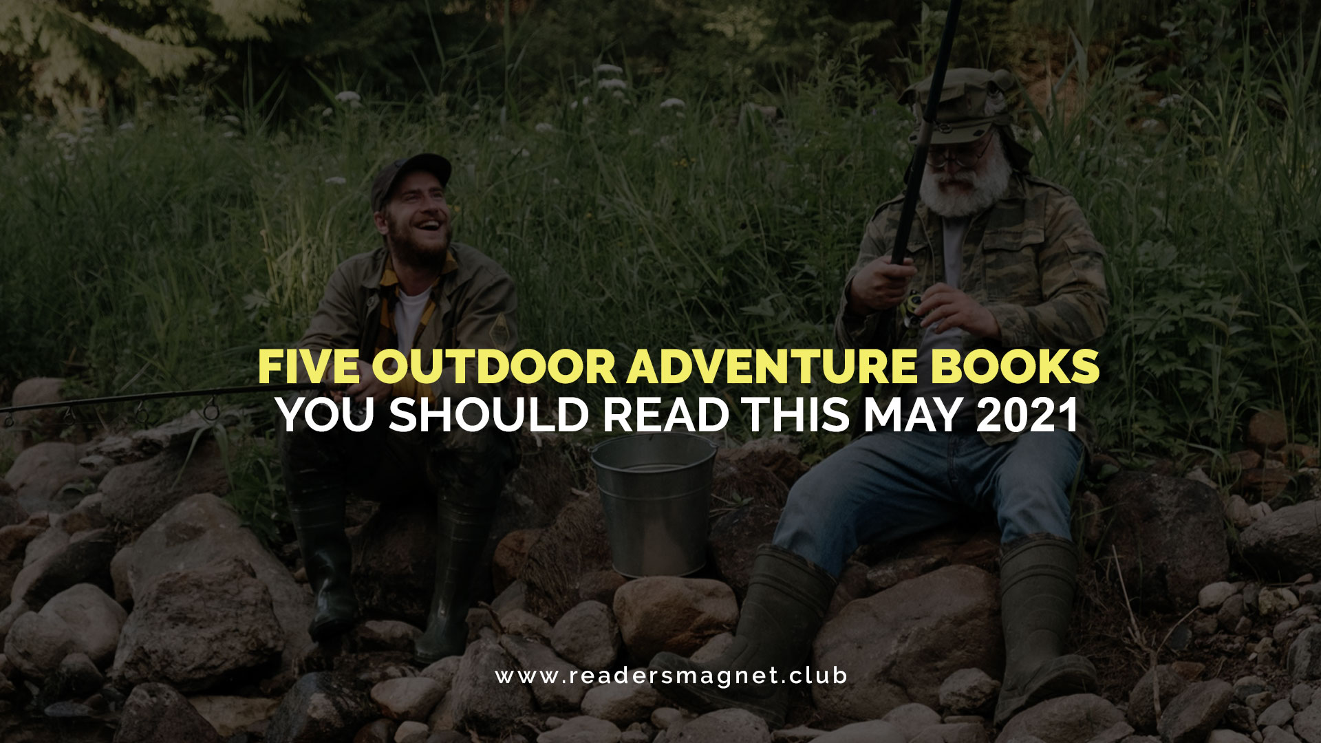 Five-Outdoor-Adventure-Books-You-Should-Read-This-May-2021 banner