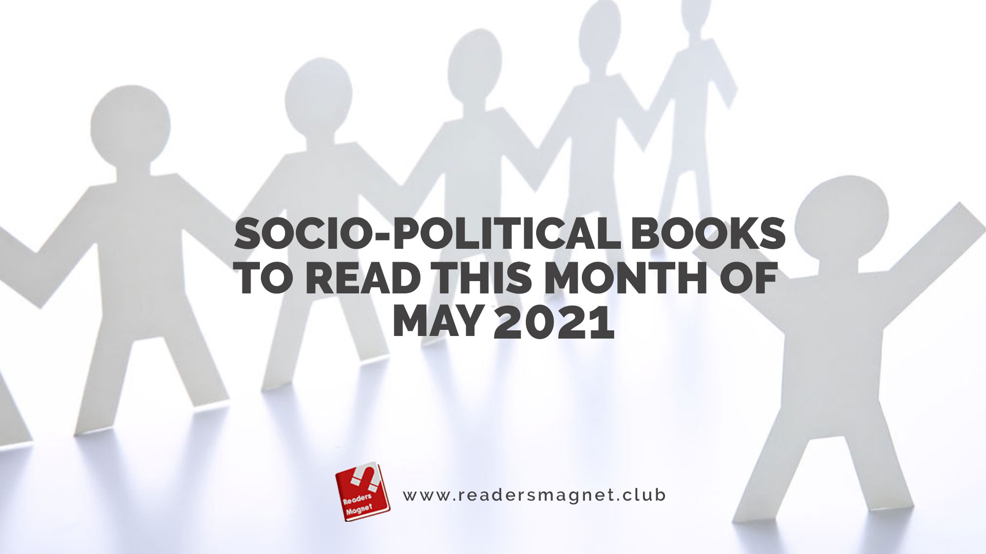 Socio-Political-Books-to-Read-this-Month-of-May-2021 banner