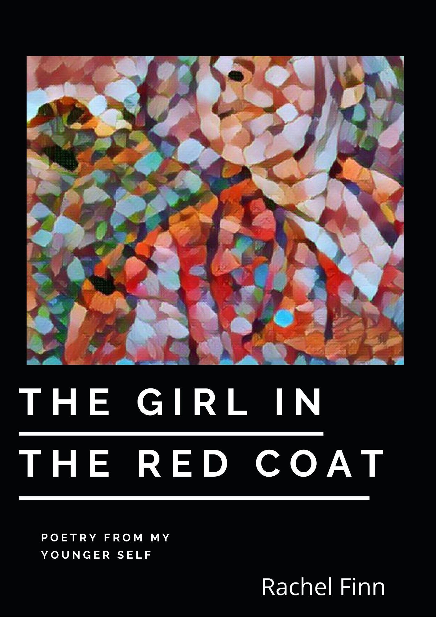 The Girl in the Red Coat by Rachel Louise Finn