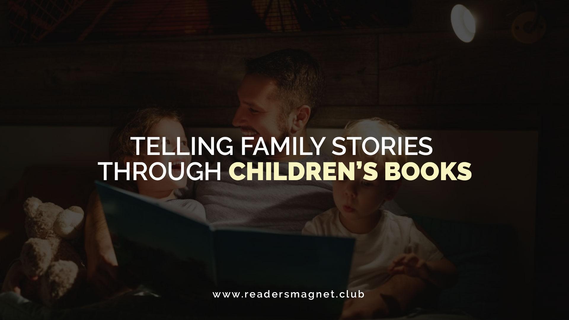 Telling-Family-Stoires-Through-Childrens-Books banner