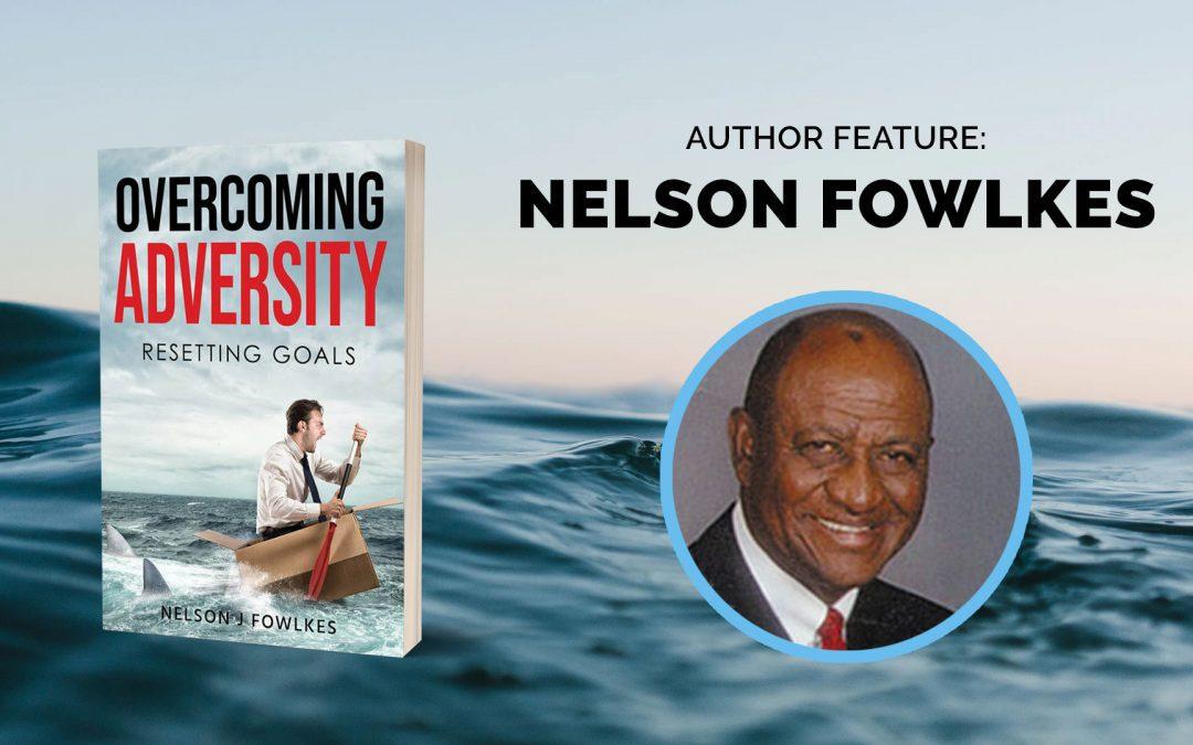 Author Feature: Nelson Fowlkes