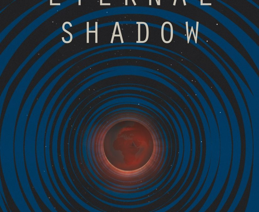 Eternal Shadow by Trevor B. Williams