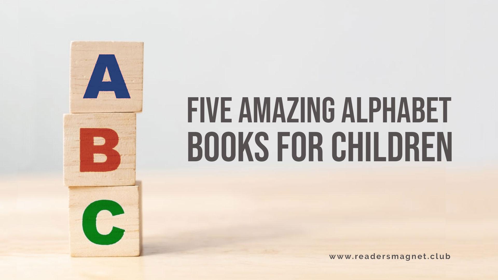 Five-Amazing-Alphabet-Books-For-Children banner