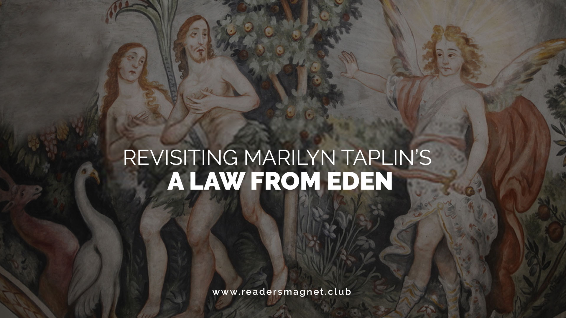 Revisiting-Marilyn-Taplins-A-Law-from-Eden banner