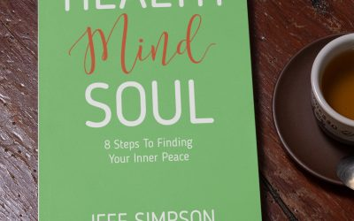 Health Mind Soul: 8 Steps To Finding Your Inner Peace by Jeff Simpson
