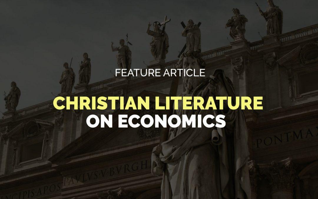 Feature Article: Christian Literature on Economics