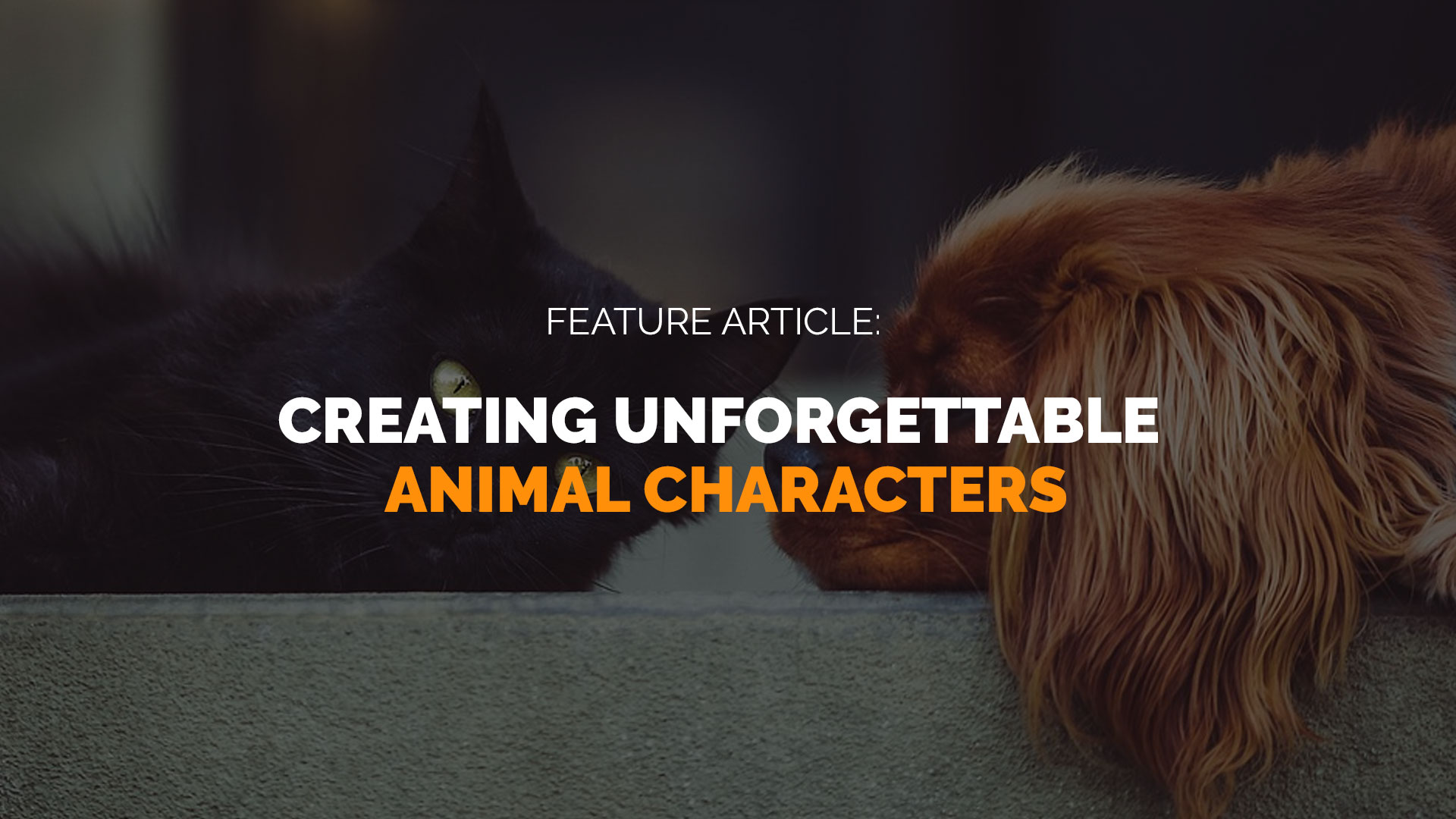 Feature-Article-Creating-Unforgettable-Animal-Characters banner