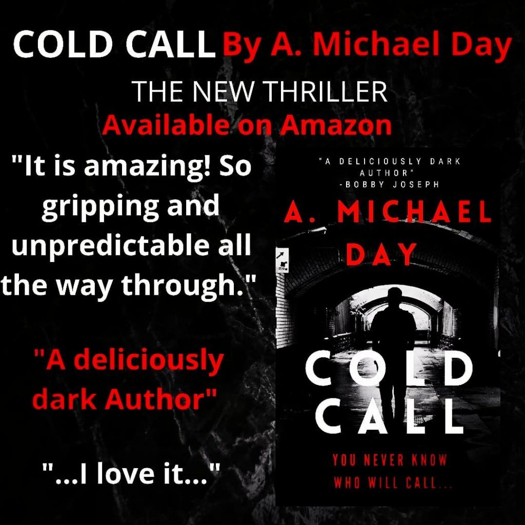 COLD CALL, by A. Michael Day
