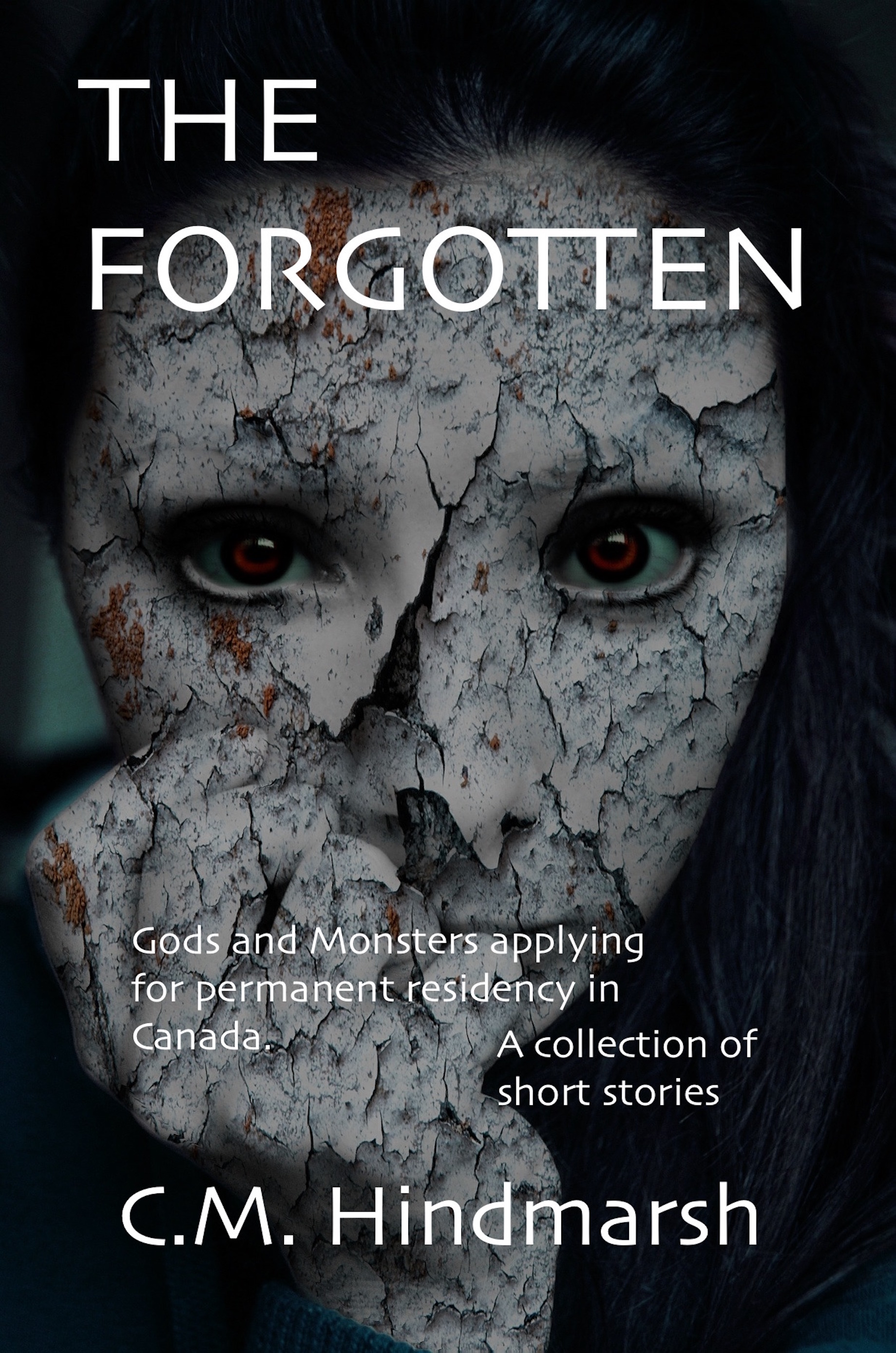 The Forgotten - a collection of short stories by C.M.Hindmarsh