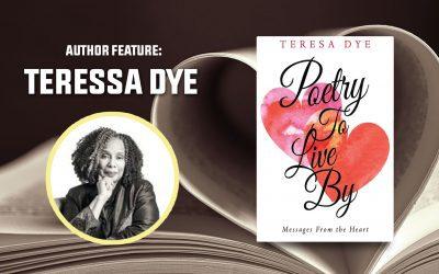 Author Feature: Teresa Dye