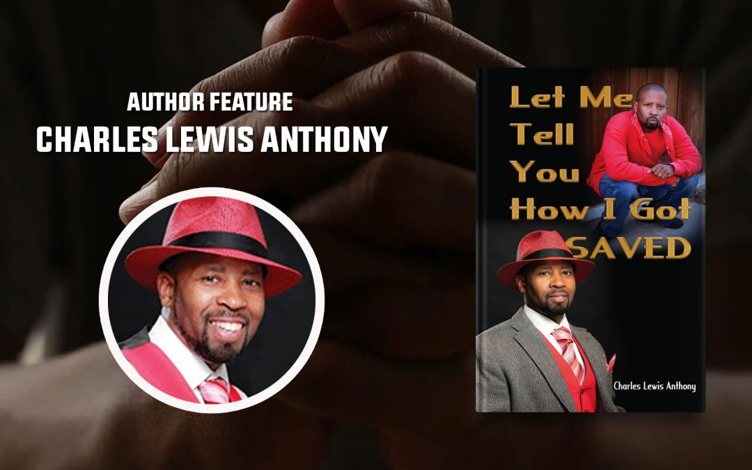 Author Feature: Charles Lewis Anthony