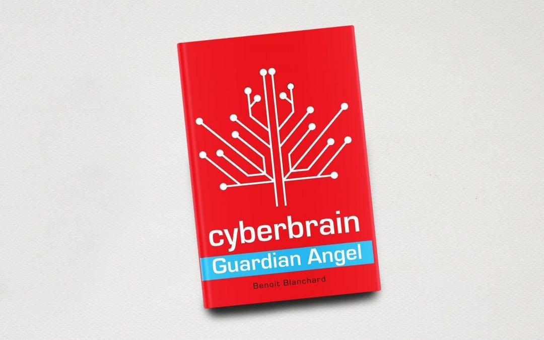 Book Feature: Cyberbrain: Guardian Angel by Benoit Blanchard