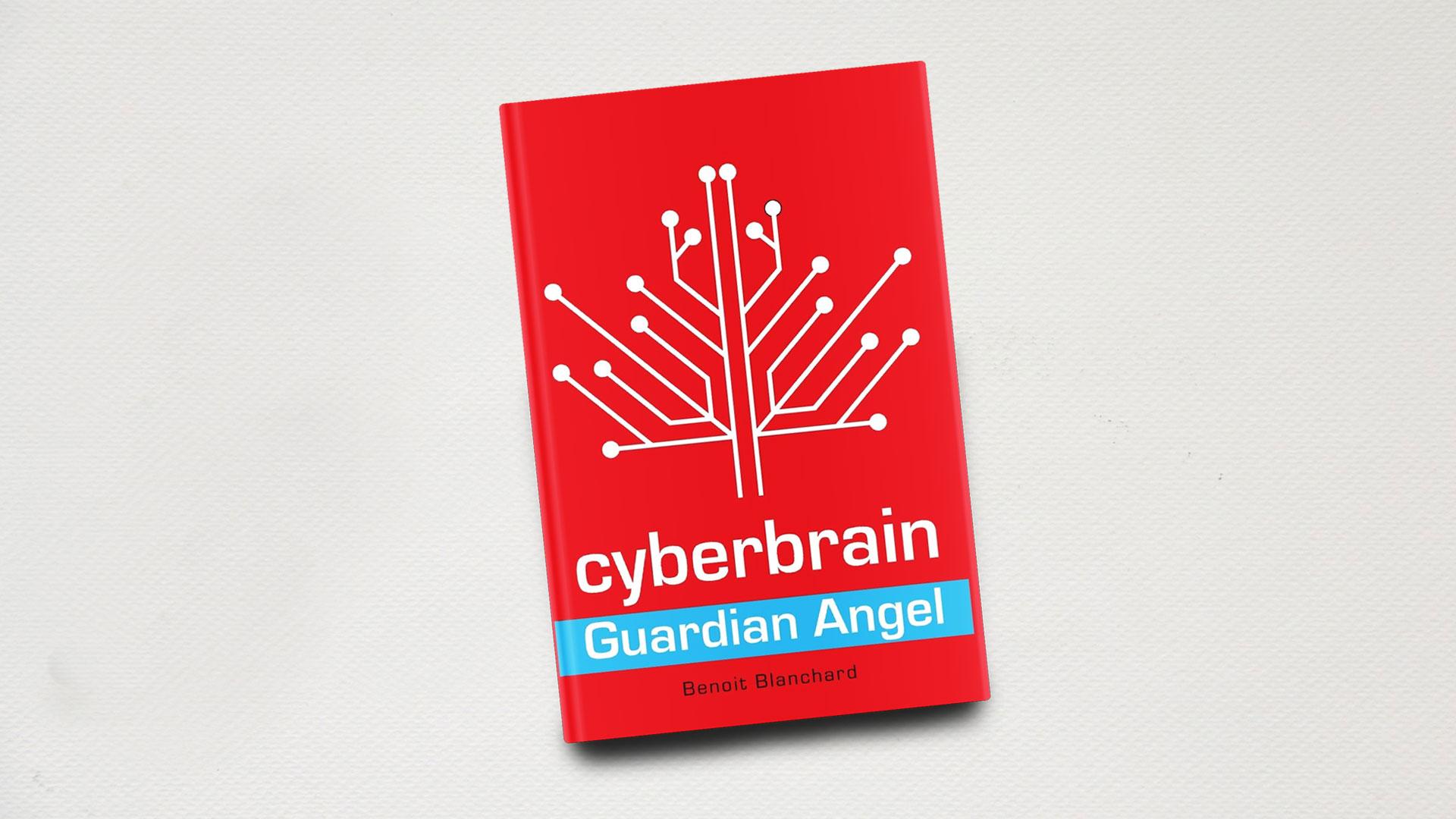 Book-feature-Cyberbrain-Guardian-Angel-Benoit-Blanchard