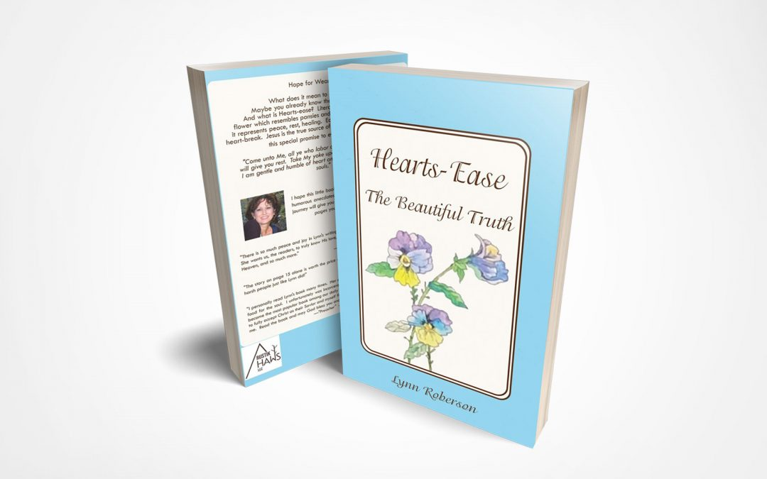 Book Feature: Hearts-Ease: The Beautiful Truth by Lynn Roberson